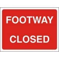 Site Sign Footway Closed Fluted board 45 x 60 cm