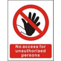 Prohibition Sign No Access for Unauthorised Persons PVC 15 x 20 cm