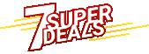 7 Super deals!